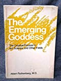 img - for The Emerging Goddess: The Creative Process in Art, Science, and Other Fields by Rothenberg Albert (1982-10-01) Paperback book / textbook / text book
