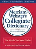 Merriam-Webster's Collegiate Dictionary (0877798079) by Webster, Merriam