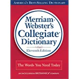 Merriam-Webster's Collegiate Dictionary, 11th Edition (Red Kivar Binding with Jacket) ~ Merriam-Webster Inc.