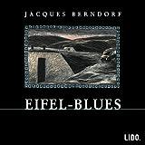 Eifel- Blues - 3 CDs. -