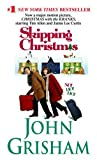 Skipping Christmas (0440242576) by Grisham, John