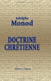 echange, troc Adolphe Monod - Doctrine chrétienne