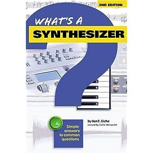 What's a Synthesizer?: Si Livre en Ligne - Telecharger Ebook