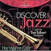 Discover Jazz: The Warm Cafe