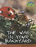 Product 1410919706 - Product title The War in Your Backyard: Life in an Ecosystem (Raintree Fusion: Life Science)