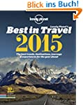 Best in Travel 2015: The Best Trends,...