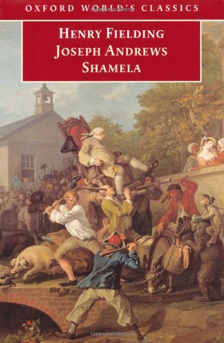 Joseph Andrews and Shamela (Oxford World's Classics)