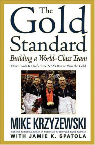 The Gold Standard: Building a World-Class Team (Business Plus)