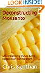Deconstructing Monsanto