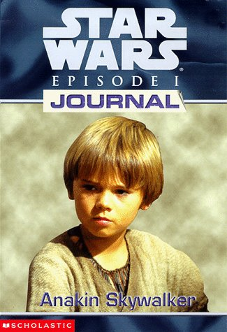 Cover of Anakin Skywalker (Star Wars: Episode 1: Journal)