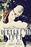 Someone to Love (The Forever Love Series Book 2)