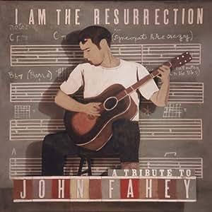 I Am The Ressurection John Fa