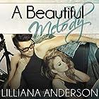 A Beautiful Melody: Beautiful Series 3 (       ungekürzt) von Lilliana Anderson Gesprochen von: Cat Gould, Tom Bromhead