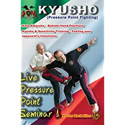 Mark Kline Live Seminar 1 - Kata, Kyusho & Sensitivity Drills