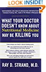 What Your Doctor Doesnt Know About Nu...