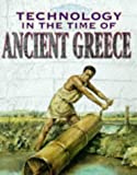 Technology in the Time of: Ancient Greece Hb