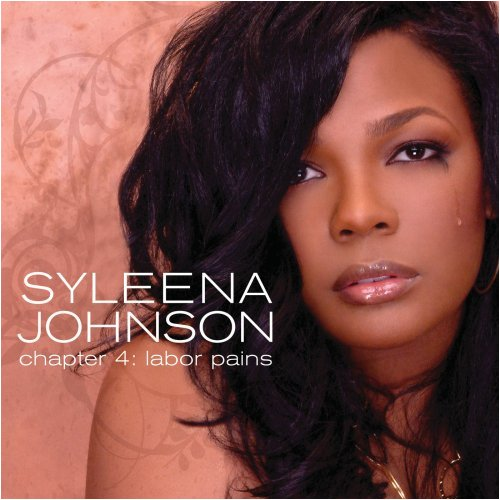 Syleena Johnson - Chapter 4-Labor Pains - Zortam Music