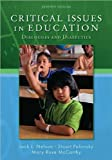 img - for Critical Issues in Education:; Dialogues & Dialectics [PB,2009] book / textbook / text book
