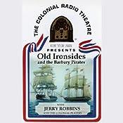 Old Ironsides (Dramatized) | [Jerry Robbins]