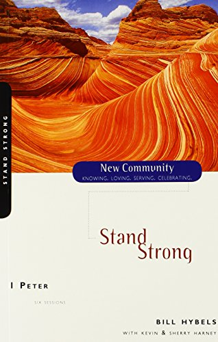 Stand Strong: 1 Peter [paperback]