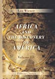 img - for Africa and the Discovery of America: Volume 3 book / textbook / text book