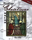 img - for Mission: Christmas: Youth Programs and Ideas for Advent book / textbook / text book
