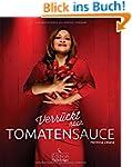 Verr�ckt nach Tomatensauce