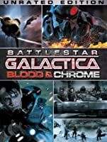 Battlestar Galactica: Blood & Chrome (Unrated) [HD]