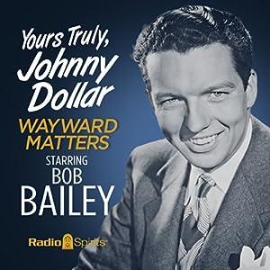 Yours Truly, Johnny Dollar Radio/TV Program