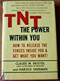 img - for TNT THE POWER WITHIN YOU book / textbook / text book