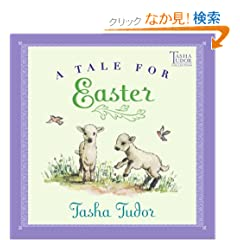 A Tale for Easter (Tasha Tudor Collection)