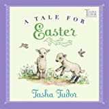 A Tale for Easter (Tasha Tudor Collection) (0689866941) by Tudor, Tasha