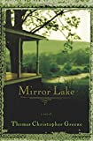 Mirror Lake: A Novel
