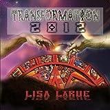 Transformation 2012 by Lisa LaRue (2009-03-16)