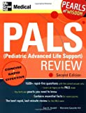 img - for PALS (Pediatric Advanced Life Support) Review (McGraw-Hill's PALS (Pediatric Advanced Life Support) Review) book / textbook / text book