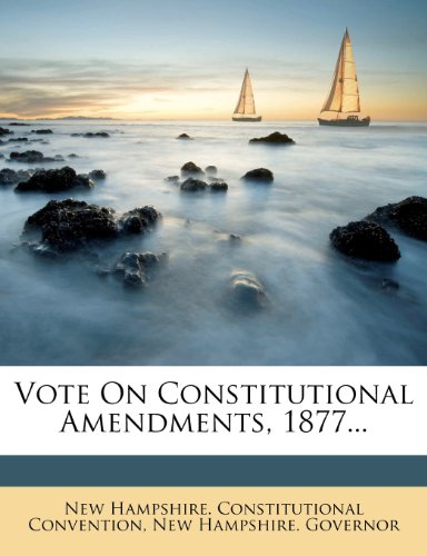Vote On Constitutional Amendments, 1877...