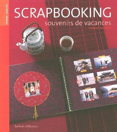 Livre scrapbooking souvenirs de vacances - Souvenir de vacances ...