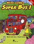 Here comes Super Bus: Level 1 / Pupil...