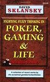 Poker, Gaming, & Life: Expanded Edition (1880685450) by David Sklansky