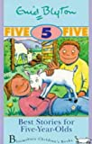 Best Stories for Five-Year-Olds (Enid Blytons Best Stories)