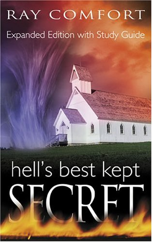 Hells Best Kept Secret: With Study Guide, Expanded Edition, Ray Comfort