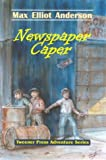 Newspaper Caper (Tweener Press Adventure Series #1)