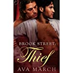 Brook Street: Thief (       UNABRIDGED) by Ava March Narrated by Charlie Belmont