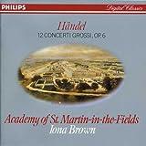 Handel: Concerti Grossi 1-12, Op. 6