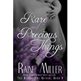 Rare and Precious Things (Blackstone Affair) ~ Raine Miller