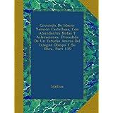 Cronicón De Idacio: Versión Castellana, Con Abundantes Notas Y Aclaraciones, Precedida De Un Estudio Acerca Del...