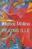 beatus ille (2020411407) by Muñoz Molina, Antonio