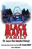 Black Mafia Family, St. Louis: The Untold Story