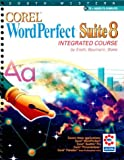 img - for Corel WordPerfect Suite 8 Integrated Course book / textbook / text book