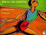 Wilma Sin Limites (Spanish Edition) (0613275926) by Krull, Kathleen